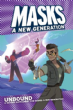 Masks: A New Generation RPG - Unbound (Hardcover)